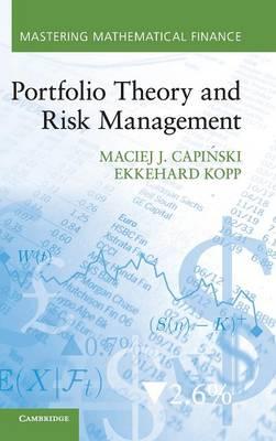 Portfolio Theory and Risk Management - Mastering Mathematical Finance (Hardback)