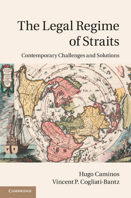 The Legal Regime of Straits: Contemporary Challenges and Solutions (Hardback)