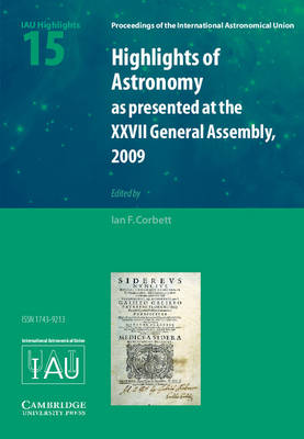 Highlights of Astronomy: Volume 15 - Proceedings of the International Astronomical Union Symposia and Colloquia (Hardback)