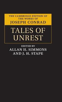 Tales of Unrest - The Cambridge Edition of the Works of Joseph Conrad (Hardback)