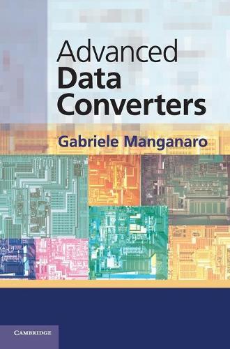 Advanced Data Converters (Hardback)