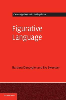Figurative Language - Cambridge Textbooks in Linguistics (Hardback)