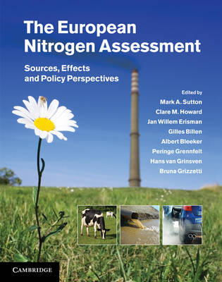 The European Nitrogen Assessment: Sources, Effects and Policy Perspectives (Hardback)
