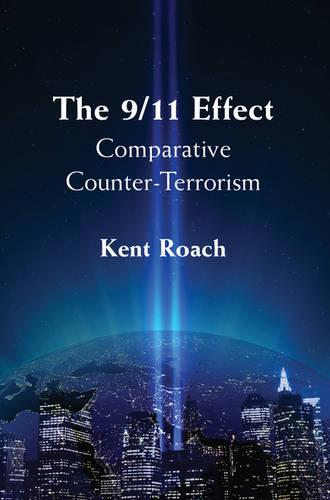 The 9/11 Effect: Comparative Counter-Terrorism (Hardback)