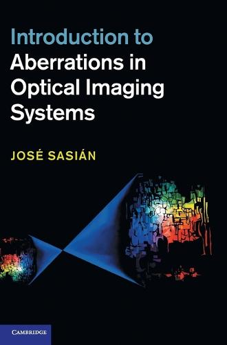 Introduction to Aberrations in Optical Imaging Systems (Hardback)