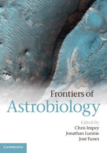 Frontiers of Astrobiology (Hardback)