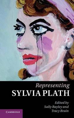Representing Sylvia Plath (Hardback)