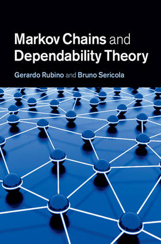 Markov Chains and Dependability Theory (Hardback)