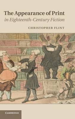 The Appearance of Print in Eighteenth-Century Fiction (Hardback)