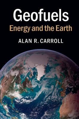 Geofuels: Energy and the Earth (Hardback)