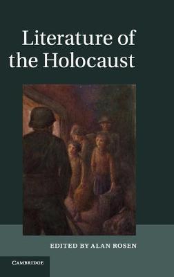 Literature of the Holocaust (Hardback)