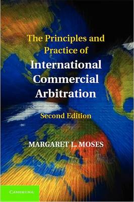 The Principles and Practice of International Commercial Arbitration (Hardback)