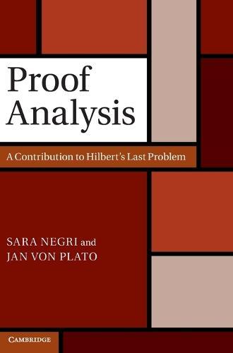 Proof Analysis: A Contribution to Hilbert's Last Problem (Hardback)