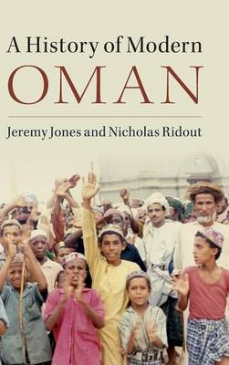 A History of Modern Oman (Hardback)