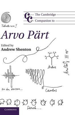 Cambridge Companions to Music: The Cambridge Companion to Arvo Part (Hardback)