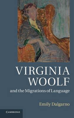 Virginia Woolf and the Migrations of Language (Hardback)