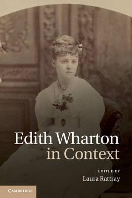 Literature in Context: Edith Wharton in Context (Hardback)