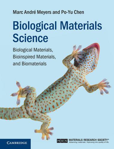 Biological Materials Science: Biological Materials, Bioinspired Materials, and Biomaterials (Hardback)