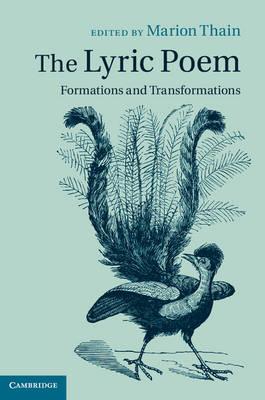 The Lyric Poem: Formations and Transformations (Hardback)