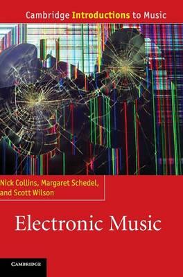 Electronic Music - Cambridge Introductions to Music (Hardback)