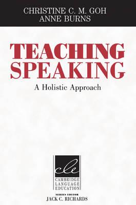 Teaching Speaking: A Holistic Approach (Hardback)
