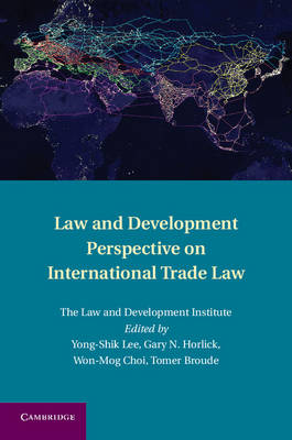 Law and Development Perspective on International Trade Law (Hardback)