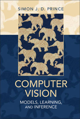 Computer Vision: Models, Learning, and Inference (Hardback)