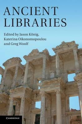 Ancient Libraries (Hardback)