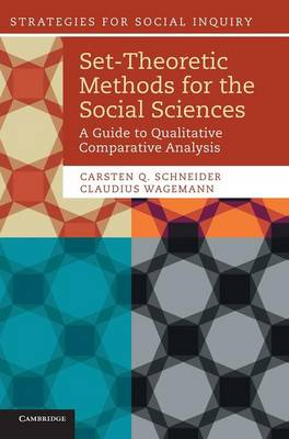 Strategies for Social Inquiry: Set-Theoretic Methods for the Social Sciences: A Guide to Qualitative Comparative Analysis (Hardback)