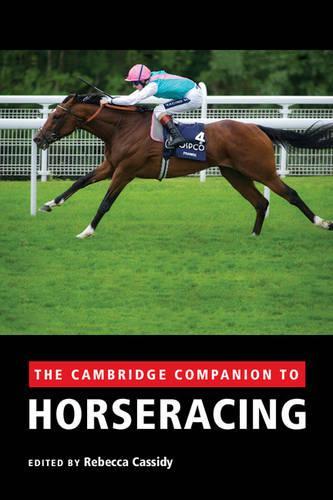 The Cambridge Companion to Horseracing (Hardback)