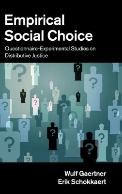 Empirical Social Choice: Questionnaire-Experimental Studies on Distributive Justice (Hardback)