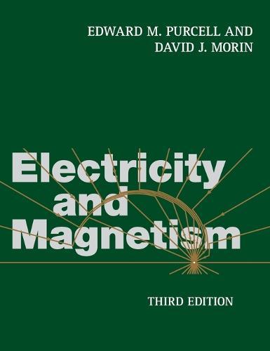 Electricity and Magnetism (Hardback)