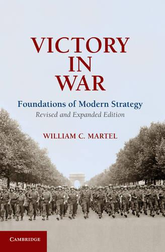 Victory in War: Foundations of Modern Strategy (Hardback)