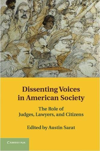 Dissenting Voices in American Society: The Role of Judges, Lawyers, and Citizens (Hardback)