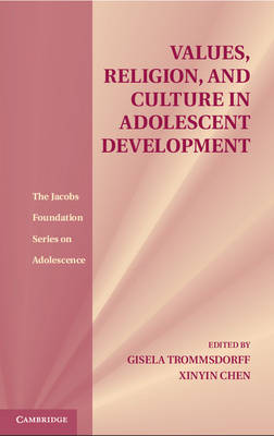 The Jacobs Foundation Series on Adolescence: Values, Religion, and Culture in Adolescent Development (Hardback)