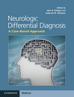 Neurologic Differential Diagnosis: A Case-Based Approach (Hardback)