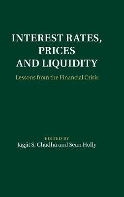 Interest Rates, Prices and Liquidity: Lessons from the Financial Crisis (Hardback)