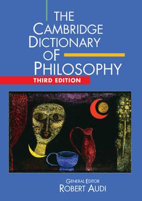 The Cambridge Dictionary of Philosophy (Hardback)