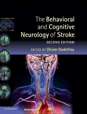 The Behavioral and Cognitive Neurology of Stroke (Hardback)
