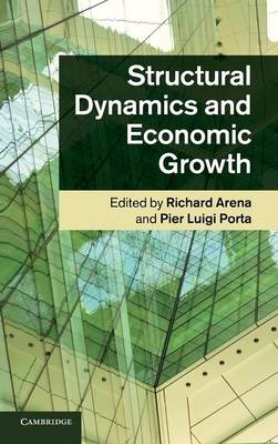 Structural Dynamics and Economic Growth (Hardback)