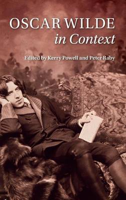 Oscar Wilde in Context - Literature in Context (Hardback)