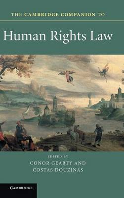 The Cambridge Companion to Human Rights Law - Cambridge Companions to Law (Hardback)