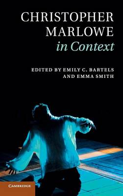 Christopher Marlowe in Context - Literature in Context (Hardback)