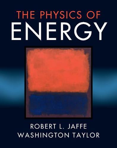 The Physics of Energy (Hardback)