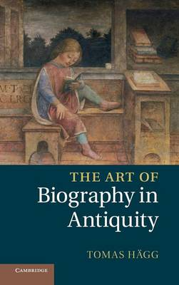 The Art of Biography in Antiquity (Hardback)