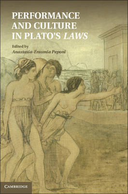 Performance and Culture in Plato's Laws (Hardback)