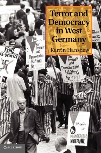 Terror and Democracy in West Germany (Hardback)