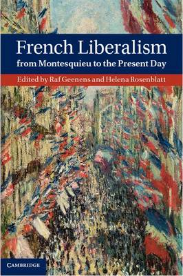 French Liberalism from Montesquieu to the Present Day (Hardback)