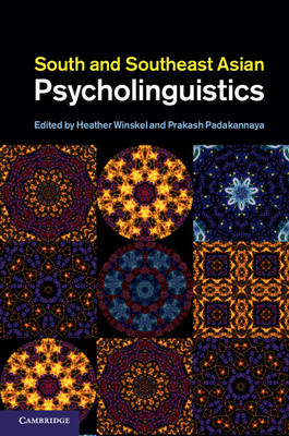 South and Southeast Asian Psycholinguistics (Hardback)
