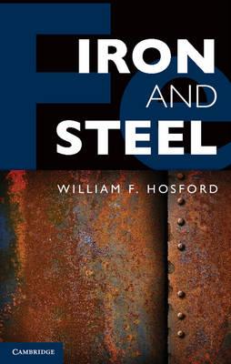 Iron and Steel (Hardback)